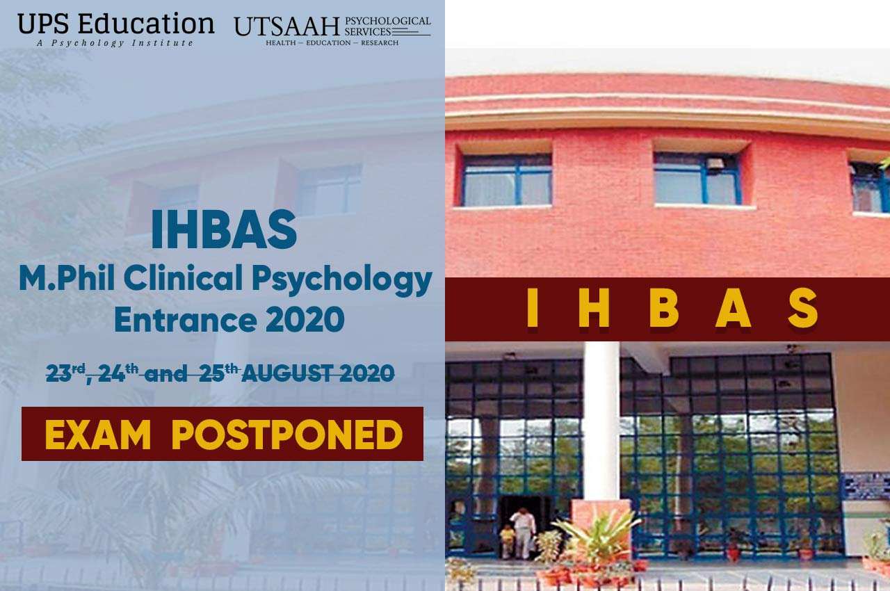 IHBAS M.Phil Clinical Psychology Entrance Postponement