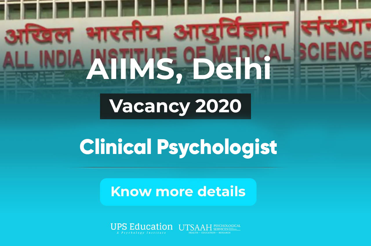 AIIMS Clinical Psychologist Vacancy 2020