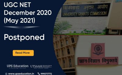 Postponement of UGC NET December 2020 (May 2021) Exam